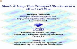 Short- & Long- Time Transport Structures in a 2D+ 1t +1D Flow