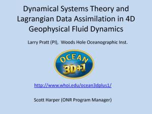 Dynamical Systems Theory and Lagrangian Data Assimilation in 4D Geophysical Fluid Dynamics