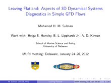 Leaving Flatland: Aspects of 3D Dynamical Systems Diagnostics in Simple GFD Flows